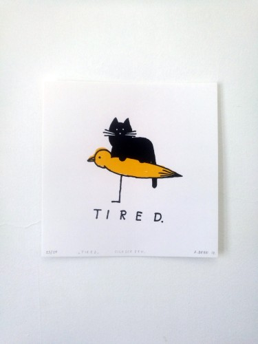 Tired (limited silkscreen edition)